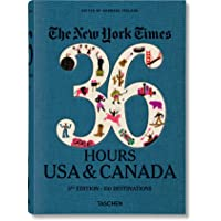 NYT. 36 Hours. USA & Canada, 3rd Edition