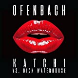 Katchi (Ofenbach vs. Nick Waterhouse)