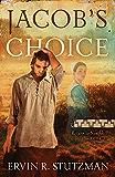 Jacob's Choice (Return to Northkill)