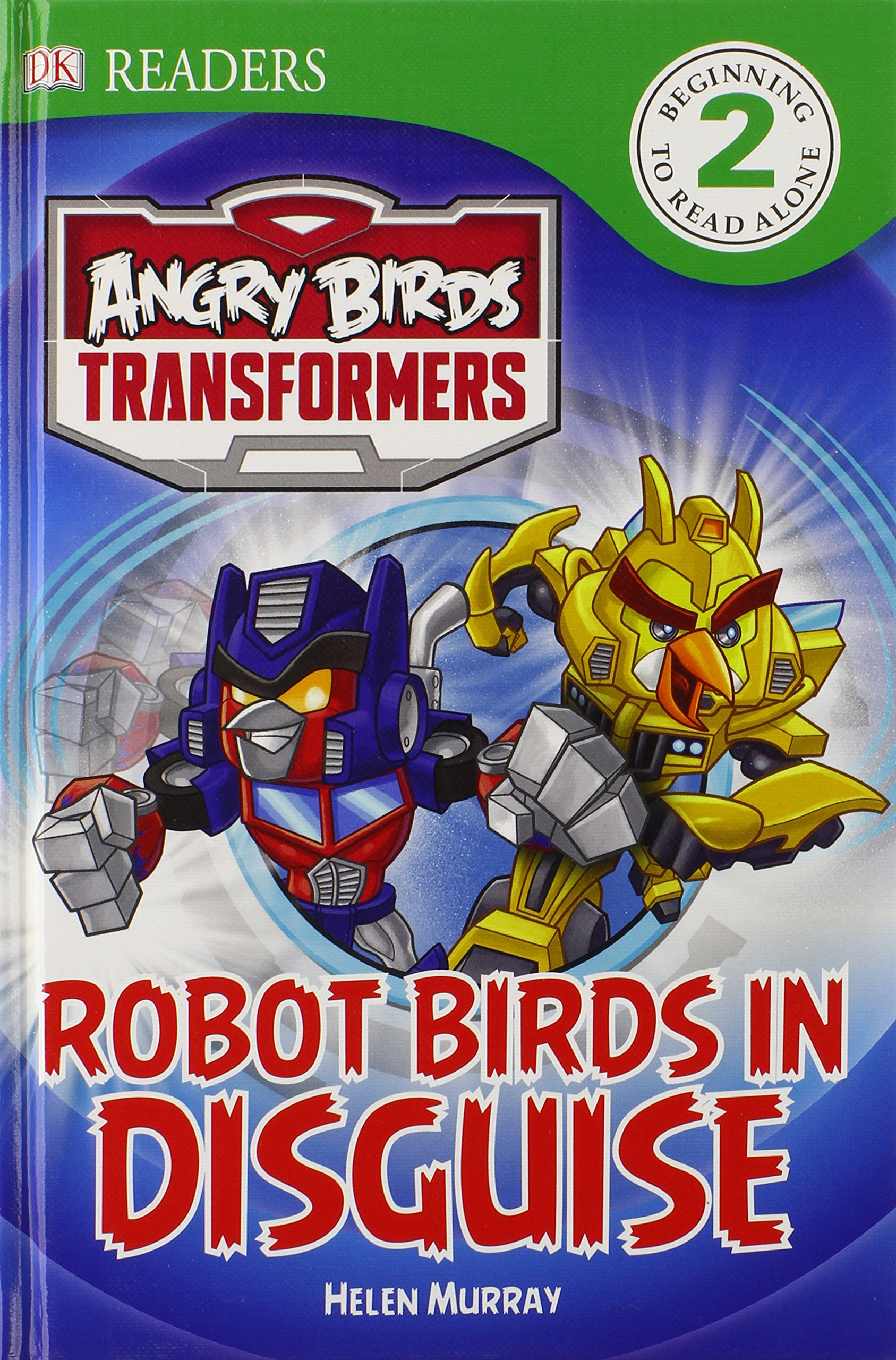 Read Online DK Readers L2: Angry Birds Transformers: Robot Birds in Disguise pdf epub