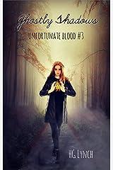 Ghostly Shadows (Unfortunate Blood Book 3)