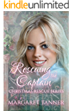 Rescuing the Captain (Christmas Rescue Series Book 9)