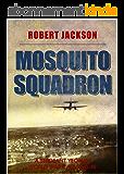 Mosquito Squadron (Yeoman Series Book 5) (English Edition)