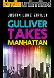 Gulliver Takes Manhattan