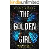 The Golden Girl: A completely unputdownable crime thriller
