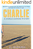 Charlie: Charlie Diamond Mystery 3 (Charlie Diamond Mysteries)