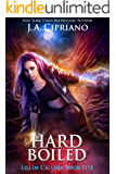 Hardboiled: Not Your Average Detective Story (The Lillim Callina Chronicles Book 6)