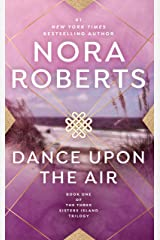 Dance Upon the Air (Three Sisters Island Book 1) Kindle Edition