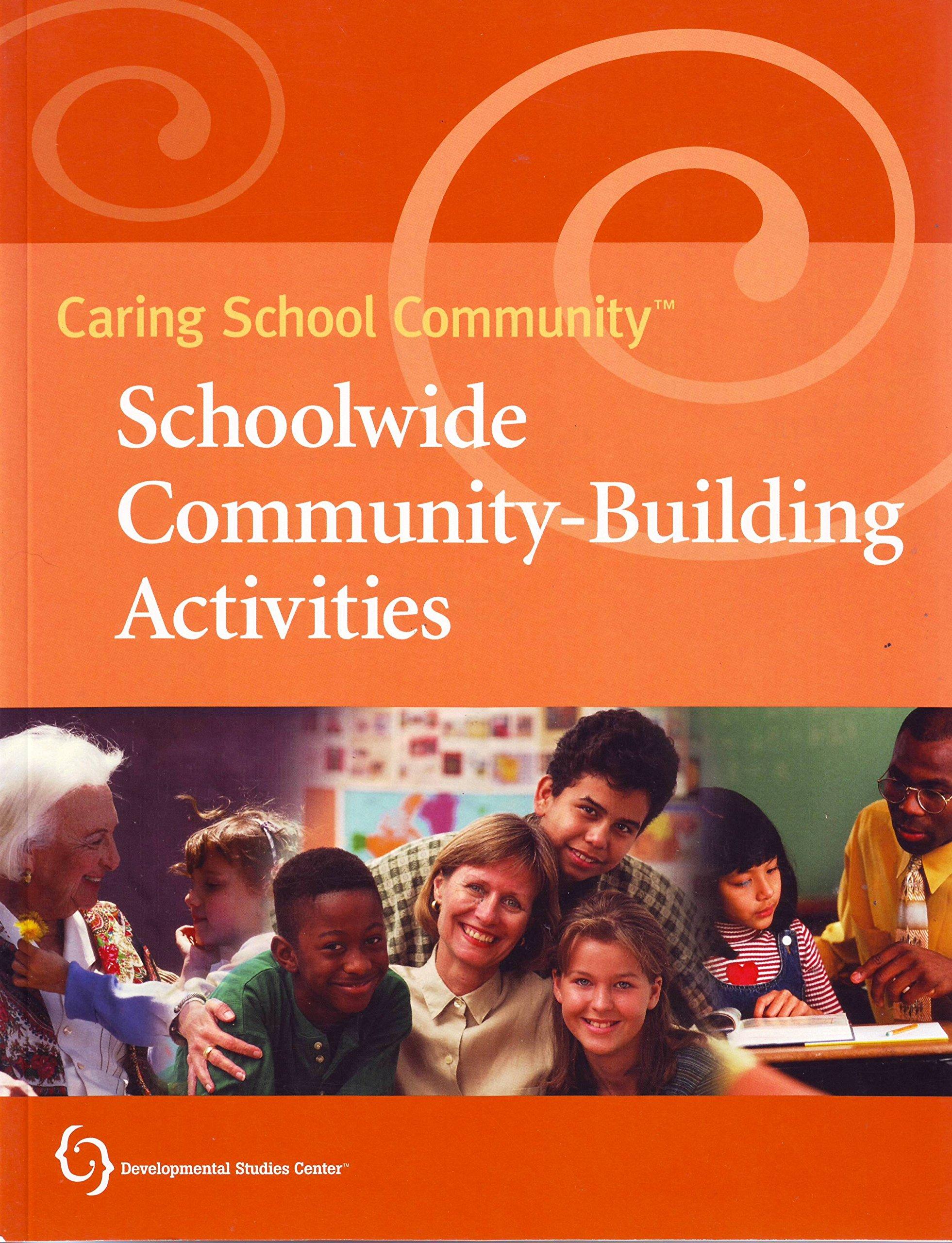 Download Caring School Community Schoolwide Community-Building Activites (Caring School Community) pdf epub