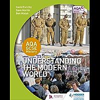 AQA GCSE History: Understanding the Modern World