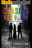 Broken World (Chasing Roy G. Biv Book 1)