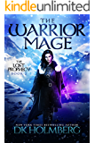 The Warrior Mage (The Lost Prophecy Book 2)