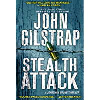 Stealth Attack: An Exciting & Page-Turning Kidnapping Thriller (A Jonathan Grave Thriller Book 13)