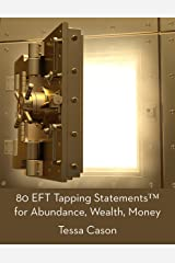80 EFT Tapping Statements for Abundance, Wealth, Money Kindle Edition
