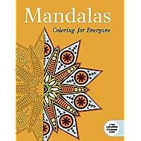 Mandalas: Coloring for Everyone: Coloring for Everyone