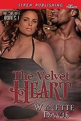 The Velvet Heart [The Conjure Bones 1] (Siren Publishing Allure) Kindle Edition