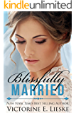 Blissfully Married (The Married Series Book 4)