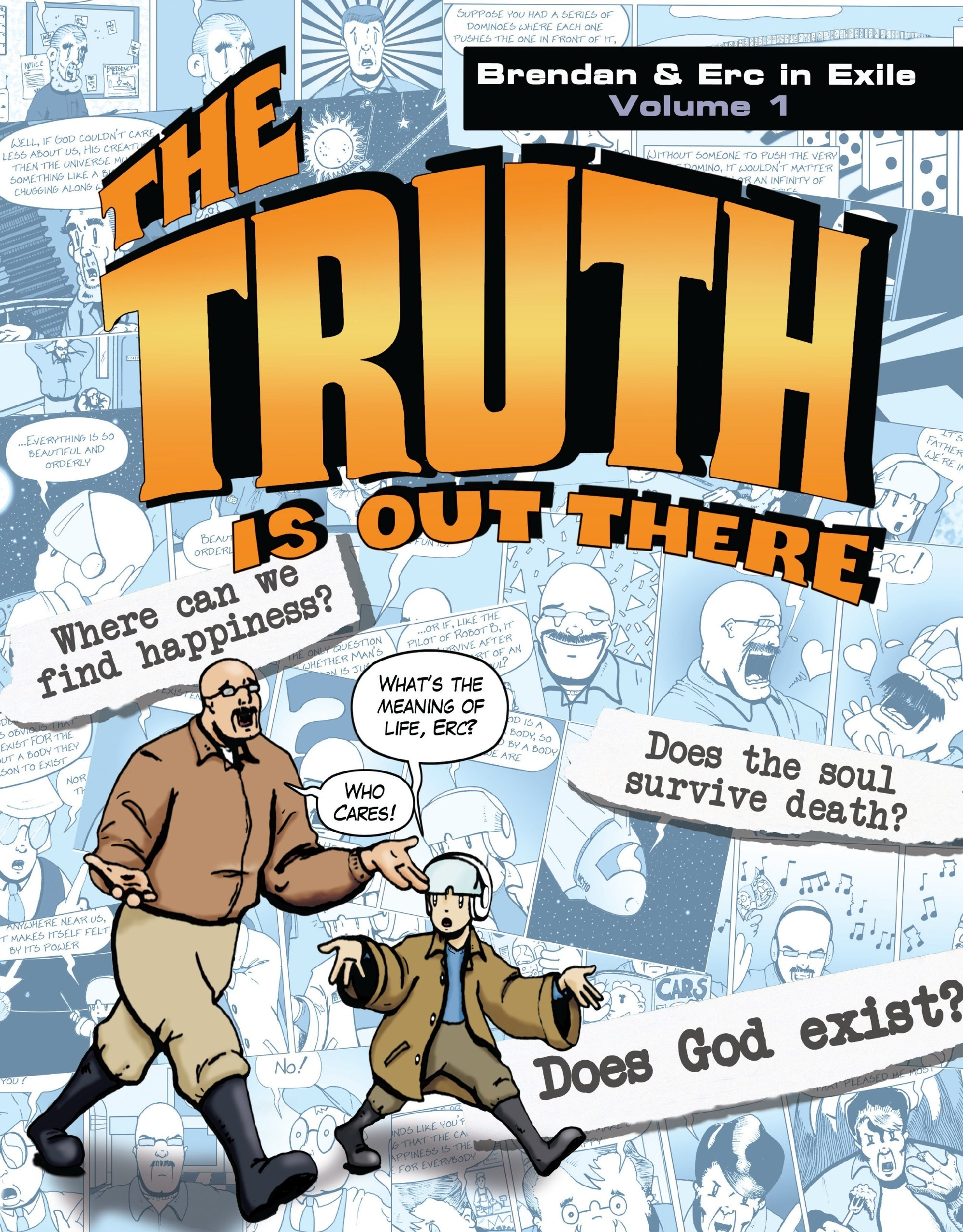 The Truth Is Out There: Brendan & Erc in Exile, Volume 1 ebook