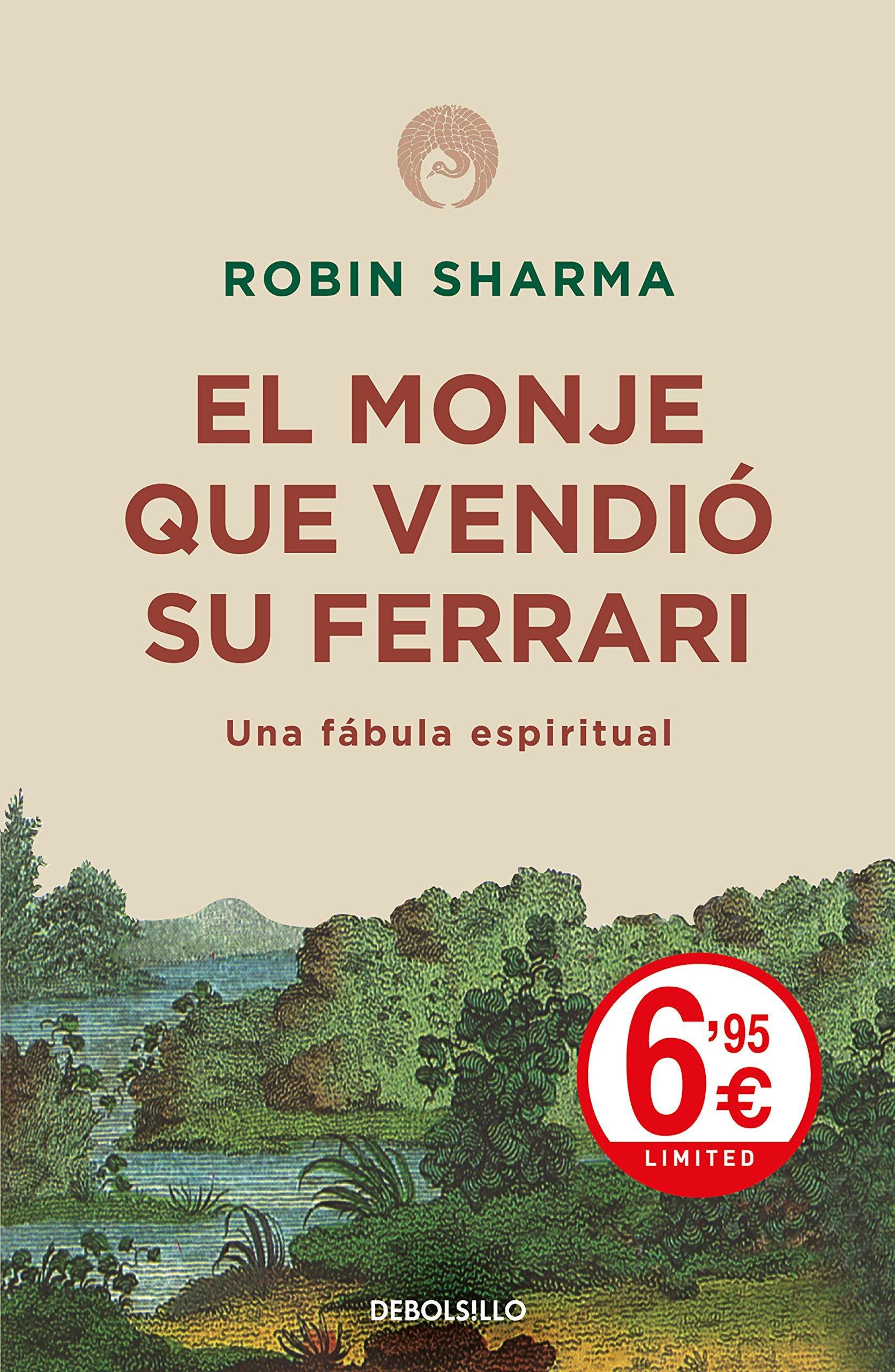 El monje que vendió su Ferrari: Una fábula espiritual CAMPAÑAS: Amazon.es:  Robin Sharma, Pedro Fontana;: Libros