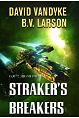 Straker's Breakers (Galactic Liberation Book 5) Kindle Edition