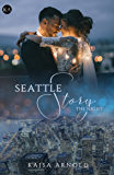 Seattle Story - The Night