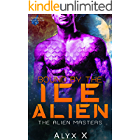 Bound by the Ice Alien: TerraLink, Sci Fi Space Romance (Their Alien Masters Book 1)