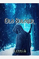 Old Soldier Kindle Edition