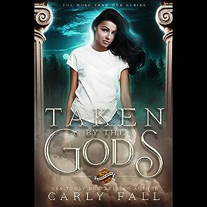 Taken by the Gods (Saint's Grove (Paranormal Romance))