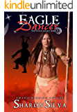 Eagle Dancer (The Crystal Legacy Series Book 2)