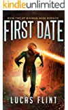 First Date (Minimum Wage Sidekick Book 2)