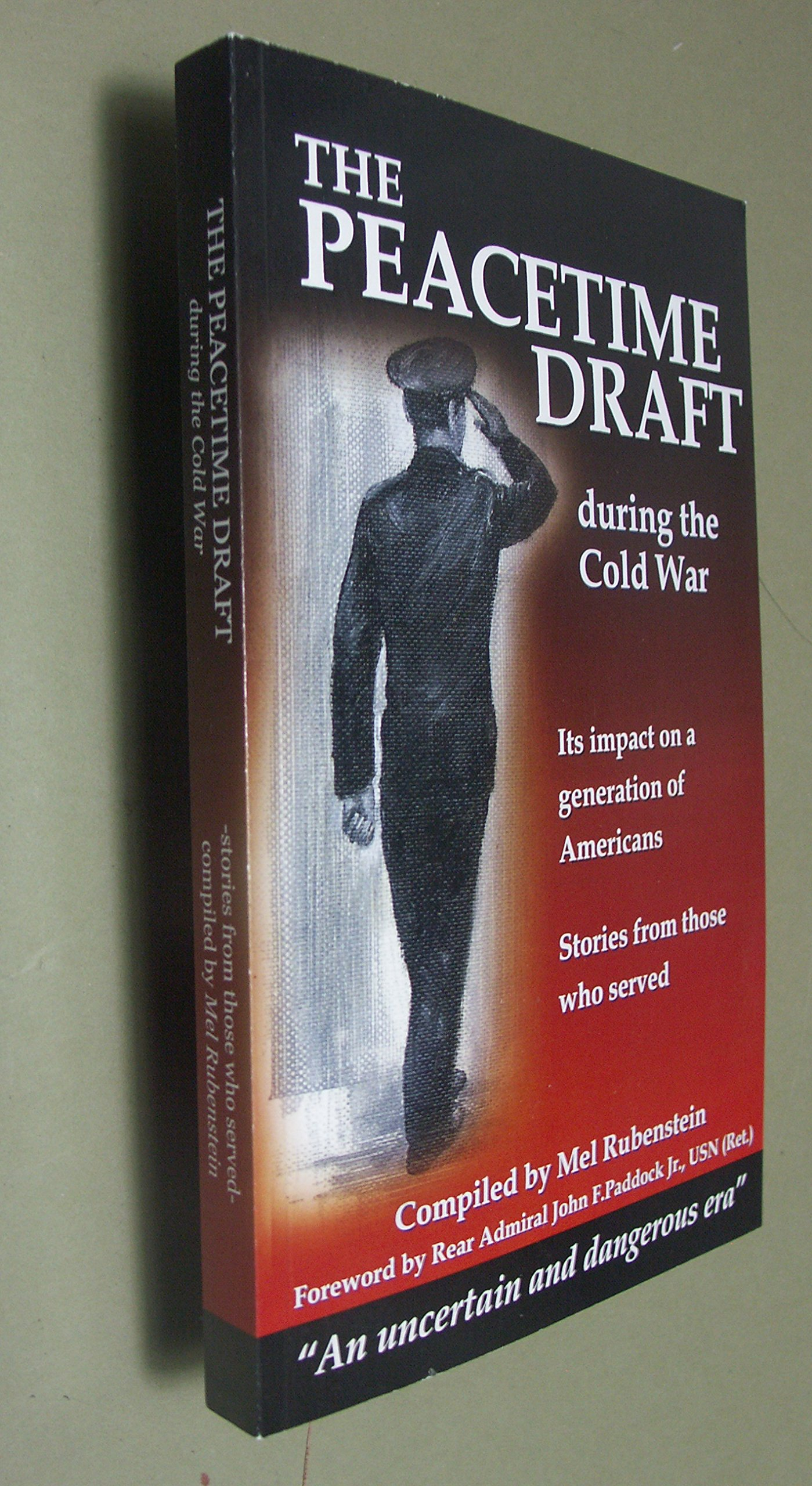 Download The Peacetime Draft During the Cold War 1953-1964: Its Impact on a Generation of Americans (Stories From Those Who Served) pdf