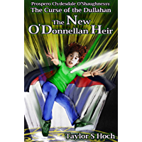 The New O'Donnellan Heir: Curse of the Dullahan - Vol 1 (The Curse of the Dullahan) (English Edition)