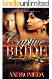 Captive Bride; Warrior of Her Heart