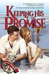 Keeping His Promise: The Camerons of Tide's Way Kindle Edition