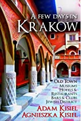 A few days in Krakow Kindle Edition