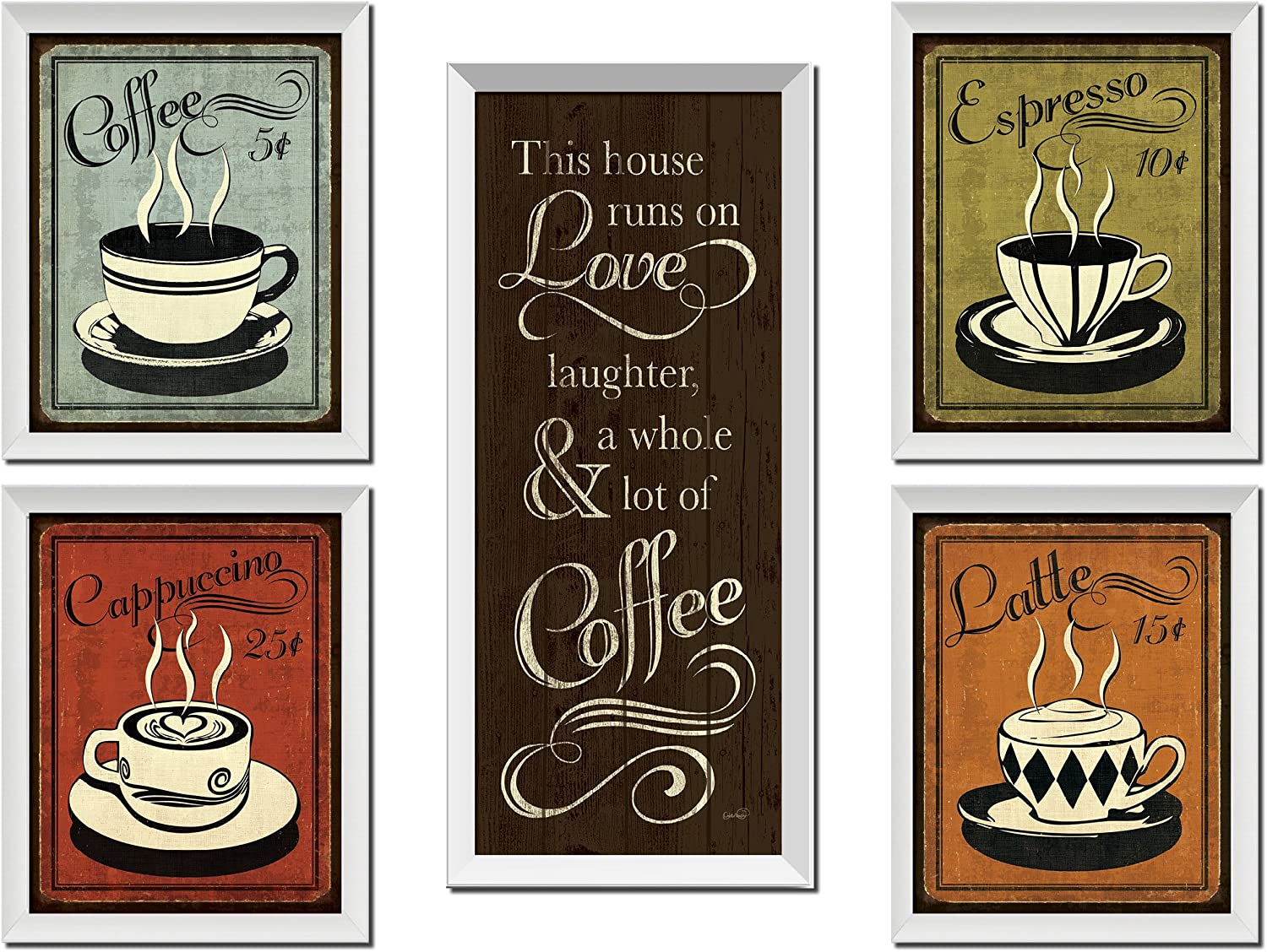 Amazon Com Classic Retro Coffee Espresso Cappuccino Latte And This House Runs On Love Laughter And A Whole Lot Of Coffee Set Four 8x10 Inch And One 8x18in White Framed Fine Art Prints Ready