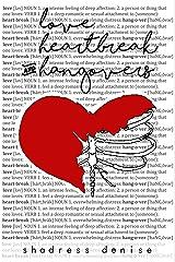 Love, Heartbreak & Hangovers Kindle Edition