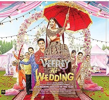 Various - Veerey Ki Wedding - Amazon com Music