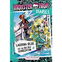 Monster High Diaries: Lagoona Blue and the Big Sea Scarecation (English Edition)