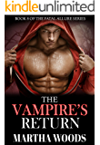 The Vampire's Return (Fatal Allure Book 8)