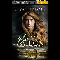 La Fille de Laiden (The Clan MacDougall t. 1)