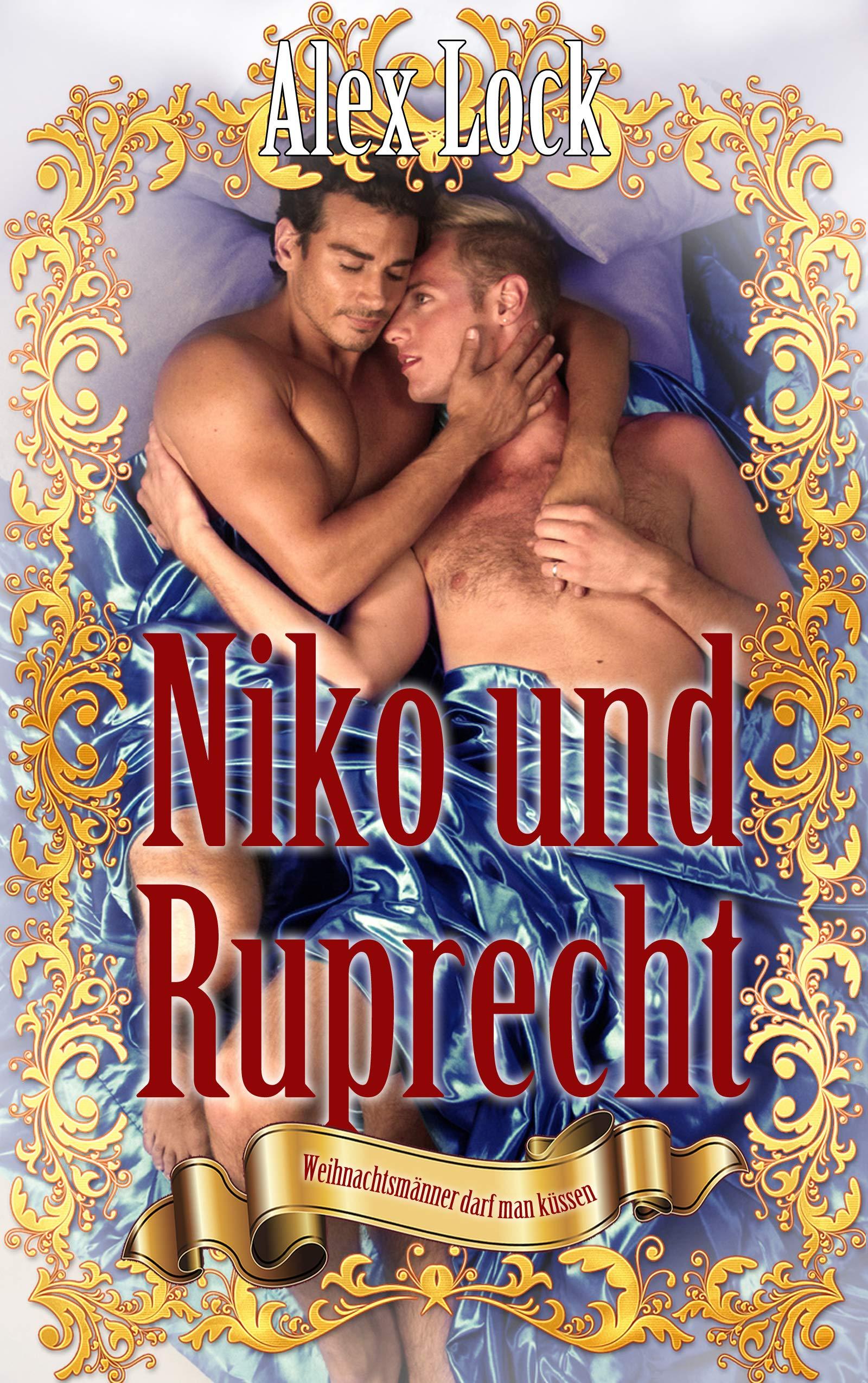 Niko und Ruprecht ~ Weihnachtsmänner darf man küssen