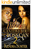 Nobody Can Love You Like A Boss Can 2