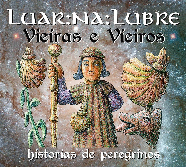 Vieiras E Vieiros: Historias De Peregrinos - Edición Firmada ...