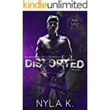 Distorted (Alabaster Penitentiary Book 1)