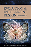 Evolution and Intelligent Design in a Nutshell
