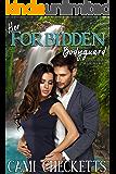 Her Forbidden Bodyguard (Quinn Family Romance Book 6)
