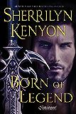 Born of Legend: The League: Nemesis Rising (The League: Nemesis Rising Series Book 9)