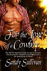 For the Love of a Cowboy (Cowboy Dreamin' Book 3) Kindle Edition
