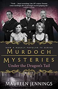 Under the Dragon's Tail (Murdoch Mysteries)
